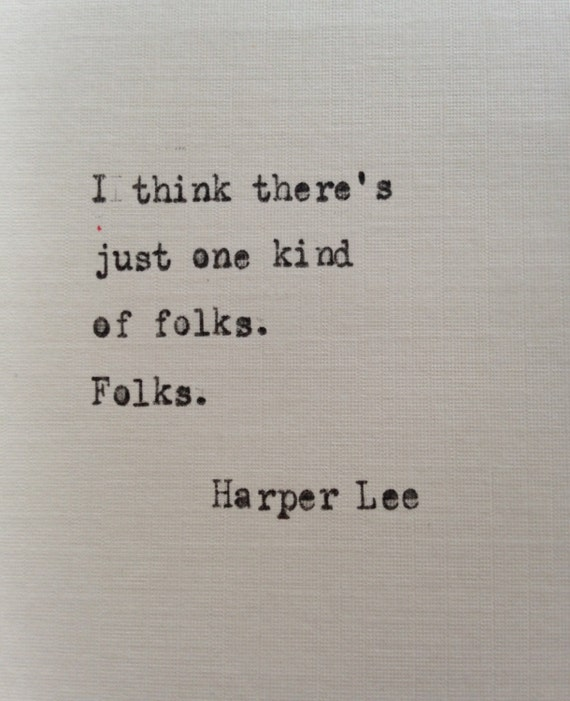 Harper Lee Quotes: Harper Lee Quote Hand Typed On Antique Typewriter