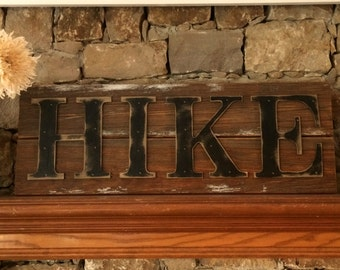 Rustic HIKE Sign on Reclaimed Barn Wood