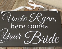 Uncle Here Comes Your Bride Sign, Here Comes the Bride Sign, Ring Bearer, Flower Girl, Wedding Sign with Ribbon by OneDayMoreDecor