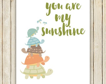 You Are My Sunshine Nursery Poster, 11x14, 8x10, 5x7, Turtle Prinable, Piper and Lily Prints