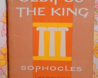 Oedipus the King - Sophocles and translated by Bernard M. W. Knox - 1965 - Vintage Book