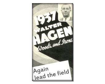 Vintage Golf ad Woods and Irons fridge Magnet kitchen refrigerator magnet kitchen 1937 Walter Hagen cheap gift