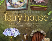 """New book just released! Signed by authors, """"Fairy House, How to Make Fairy Furniture"""", #1 Bestseller on Amazon, already in second printing!"""