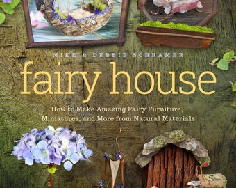 """New book! Signed by authors, """"Fairy House, How to Make Fairy Furniture"""", #1 Bestseller on Amazon, already in fourth printing since July 2015"""