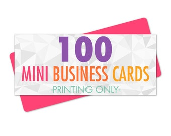 100 Mini Business Cards Printed