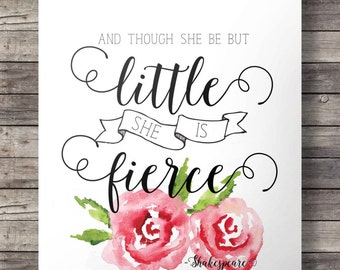 "Nursery Quote art print wall decor decoration girl pink printable, ""Though she be but little, she is fierce"" quote INSTANT DOWNLOAD"