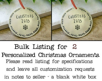 Personalized Christmas Ornament, BULK DEAL - qty 2 - , nickel silver, Family names ornament, 2017 ornament, Christmas 2017, set of 2