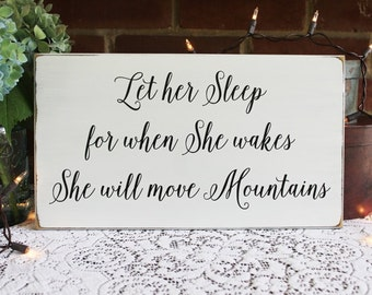Let Her Sleep for when She Wakes Wood Sign for Nursery or Girl's Room Wall Art, Wall Decor Baby Girl