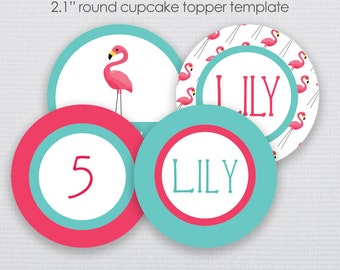DIY Pink Flamingo Birthday Cupcake Topper- Instant Download & Editable File - Personalize at home with Adobe Reader