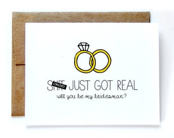 Will You Be My Bridesman Card - Will You Be My Groomsman Card - Sh-t Just Got Real - Mature