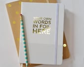 Foil Jounal - Custom Journal - Gold Foil Journal - Personalized Journal - Your Own Words - 4 Colors  - Quote - Verse - Lyrics