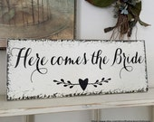 SALE, READY to SHIP, Here Comes the Bride, Wedding Signs, Flower Girl Signs, Just Married, 7 x 18