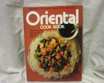 1977 Hardcover Oriental Cookbook by Better Homes and Gardens.
