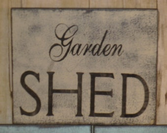 GARDEN SHED SIGN / garden sign / shed sign / hand painted sign / wood garden sign /gift for gardener / wood shed sign / garden shed / garden