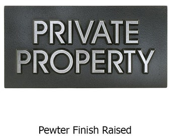 Modern Advantage Private Property Plaque 12x6 in made in the USA by AtlasSignsAndPlaques