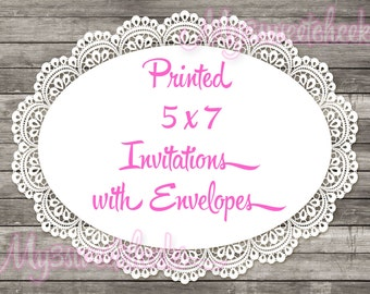 Printing for 5x7 Invitations and Envelopes ANY DESIGN