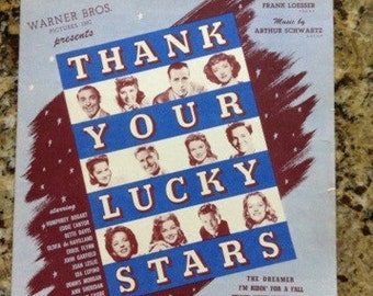 How Sweet You Are from the Warner Bros. Picture Thank Your Lucky Stars 1943 sheet music.