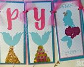 Mermaid Happy Birthday Banner...Set of 1 Happy Birthday Banner