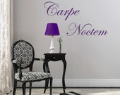 Carpe Noctem (Seize the Night) Vampire inspired/Vinyl Wall Art-CHOOSE Any Color