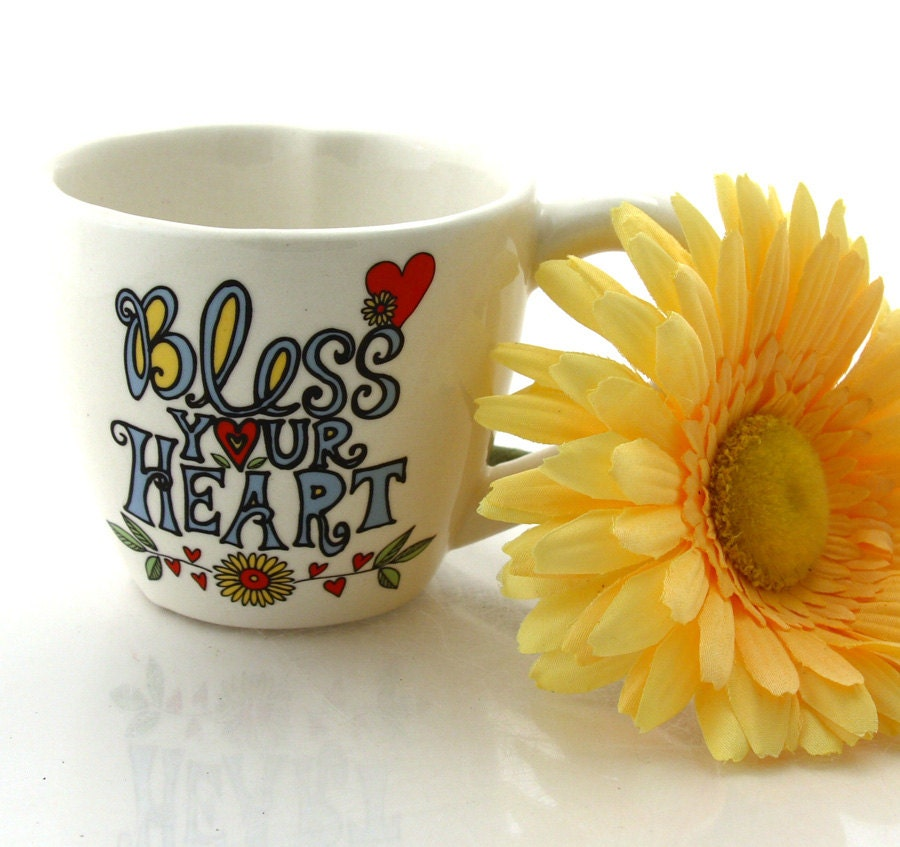 Bless Your Heart Teacup With Heart Shaped Interior Tea Cup