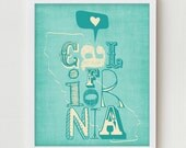"California Print Art Wall Hanging ""I Heart California"" Blue, Yellow, Red or Green, Digital Illustration California State Map Poster"