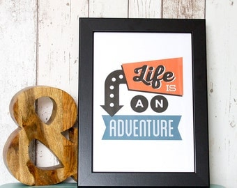 Life is an Adventure A4 Print