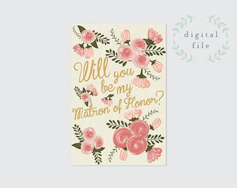 """PRINTABLE """"Be My Matron of Honor"""" Card  INSTANT DOWNLOAD"""
