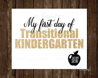 My First Day of Transitional Kindergarten (TK) Instant Download Printable School Gold Glitter Sign - JPEG