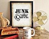 Junk Queen digital download typography printable