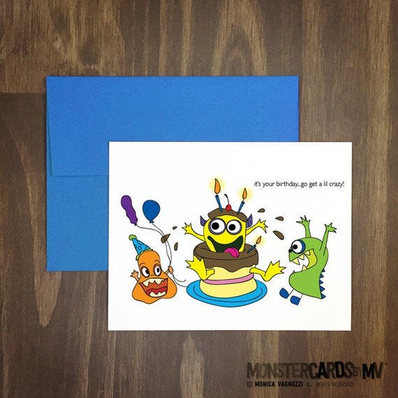 birthday card / it's your birthday go get crazy / monster party greeting / jumping out of cake / get crazy / 21st birthday / blank inside