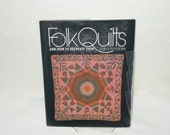 FOLK QUILTS And How To Recreate Them, HB 143 Pgs, 30 Piecing. Diagram, Patterns  Photos, Dresden Plat Cross Bars Log Cabin Dbl Wedding Ring