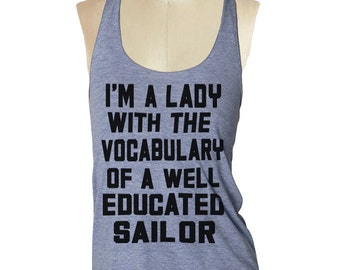 Vocabulary of a Sailor Tank top --- Women's Racerback Tank Shirt Tri-Blend S M L Xl Xxl vintage soft athletic tank top ladies skip n whistle