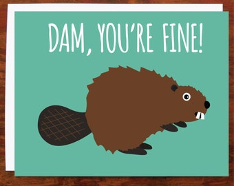 Beaver Dam You're Fine Card - Blank Inside