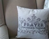 Prayer changes things pillow (cover only)