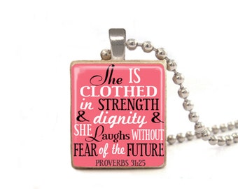 She is Clothed in Strength and Dignity and She Laughs Without Fear of the Future Necklace, Proverbs 31:25, Verse Necklace, Proverbs Pendant