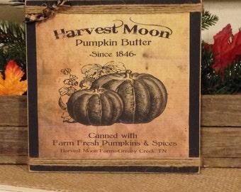 Primitive Pumpkin Sign, Fall Decor,Primitive Fall Decor, Rustic Fall Decor, Pumpkin, Harvest Moon, Halloween Decoration
