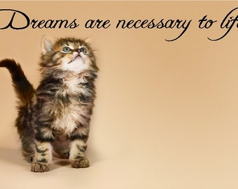 Dreams Are Necessary To Life....Inspirational Wall Quote Words Removable Home Wall Decal Lettering