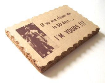 If No One Claims Me I'm Yours, Funny Vintage Wooden Plaque