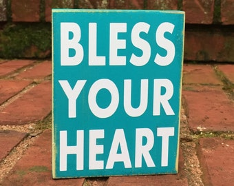 Bless Your Heart  Mini Distressed Wood Sign Block  Southern Quotes and sayings