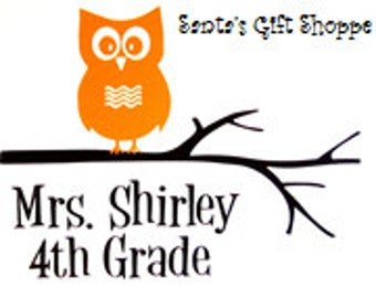 Teacher's Room Decor - School - Vinyl Decal Stickers - Personalized Owl for Teacher's Room - Owl on Branch - Name - School Grade - Mailbox