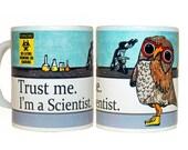 Scientist Owl Mug | Funny Mug | Quote Mug