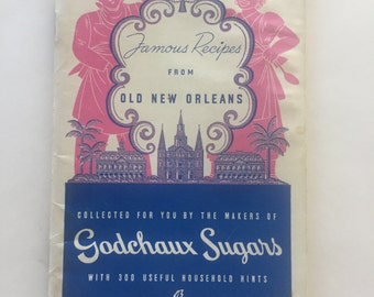 Vintage Famous Recipes From Old New Orleans advertising cookbook from Godchaux Sugars