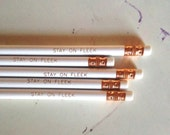 Stay on Fleek pencils, Imprinted Pencils, Back to School Supplies, Home Office supplies pencils, Pencil set of 5