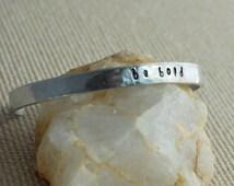 Be Bold Inspiration Hand Stamped Cuff Bracelet, aluminum silver metal adjustable bangle stacking birthday graduation women birthday gift