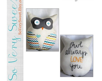 DIGITAL Sewing Pattern: Owl Always Love You--Small Plush Owl Lovey--Instant PDF Download