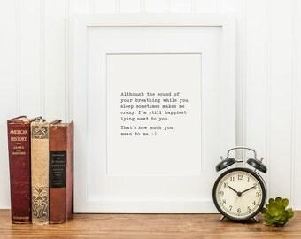 "Letterpress, art print, wall art 'Your breathing makes me crazy', 5x7"" print, funny, sweet sentimental, for him, black & white, typewriter"