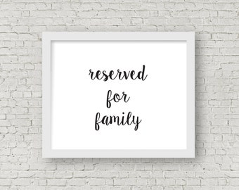 printable reserved for family sign // instant download // 8x10 frame // rogue collection