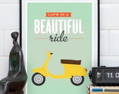 Retro poster, Vespa scooter print, Life quote, Inspirational quote, Home decor, Wall art, Motivational qutoe, Green yelllow, Bike print,