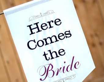 Here Comes the Bride sign - One sided