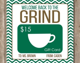 Printable Back to the Grind Coffee gift card holder for beginning of the year teacher gifts